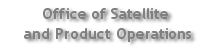 Office of Satellite and Product Operations banner image and link to OSPO